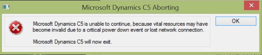 Microsoft Dynamics C5 Aborting