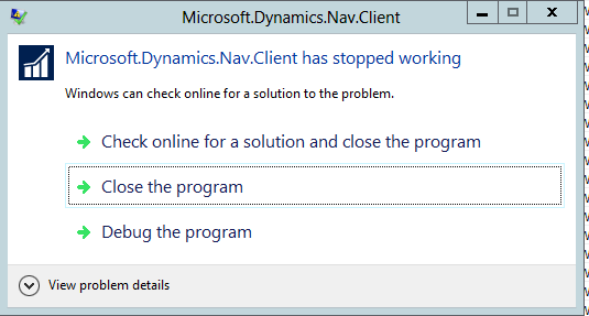 Microsoft.Dynamics. NAV.Client has stopped working